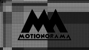 MOTIONORAMA
